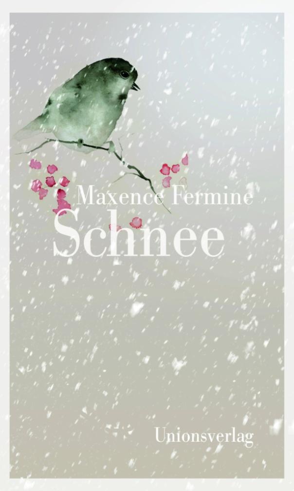 schnee-von-maxence-fermine-unions-verlag-2016