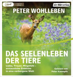 Das Seelenleben der Tiere von Peter Wohlleben