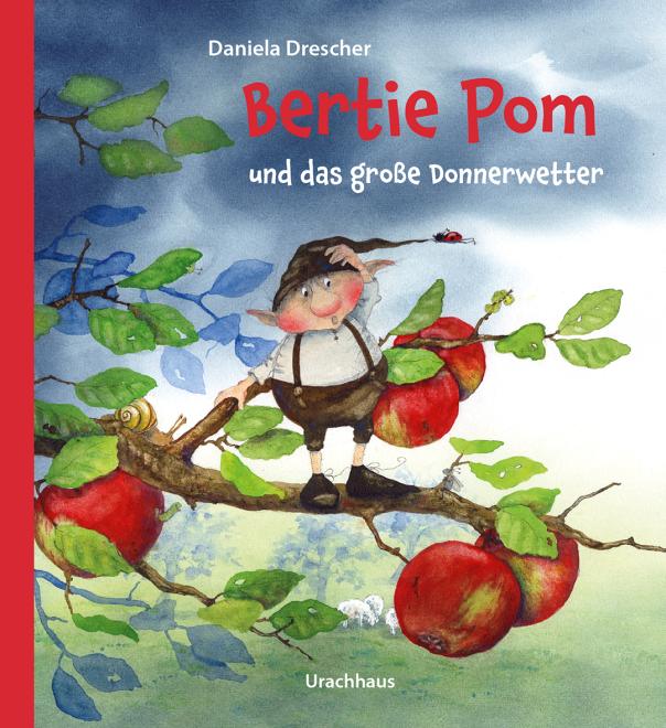 Bertie Pom und das große Donnerwetter