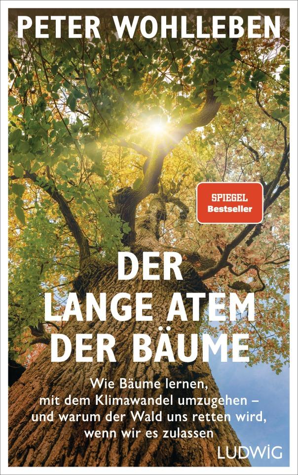 Der lange Atem der Baeume von Peter Wohlleben